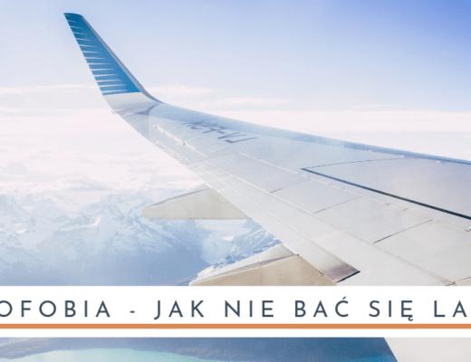 Awiofobia - jak nie bać się latać